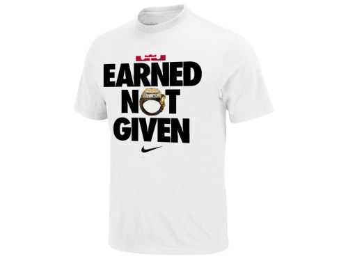Miami Heat Lebron James Nike NBA Earned Not Given T-Shirt