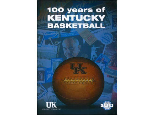 Kentucky Wildcats 100 Years of Kentucky Basketball